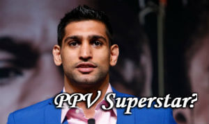 Is Amir Khan a PPV superstar?